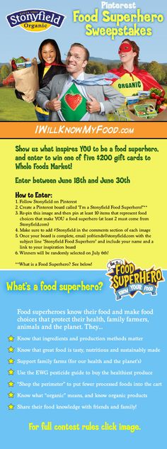 Enter the Stonyfield Food Superhero Pinterest Sweepstakes and you could win a gift card to Whole Foods Market! #Stonyfield