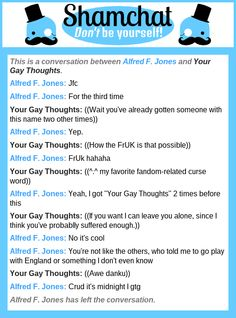 A conversation between Your Gay Thoughts and Alfred F. Jones