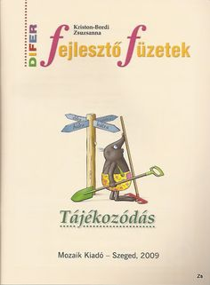 DIFER_FEJLESZTO_FUZET_TAJEKOZODAS - Kiss Virág - Picasa Webalbumok 1st Grade Math, Group Activities, Cool Tools, Speech And Language, Special Education, Cool Kids, Homeschool, Letters, Album