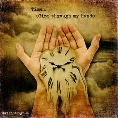 If you think you DO have time, you probably WILL have time. What needs to change in your schedule to accommodate the things that matter most to you? What Time Is, Have Time, No Time For Me, Turn Back Time Quotes, Photo D Art, Time Art, Surreal Art, Surreal Photos, Images