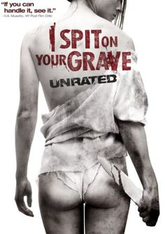 Now watching on Encore Suspense: I Spit On Your Grave. Never saw the original but this one is fairly brutal to watch.