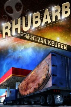 Rhubarb by M.H. Van Keuren, http://www.amazon.com/dp/B007RELN76/ref=cm_sw_r_pi_dp_zcL3pb1XKGP5A