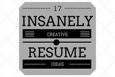 17 Insanely Creative Resume Ideas That Will Put Your Template To Shame