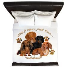Dachshund Cant Have Just One King Duvet