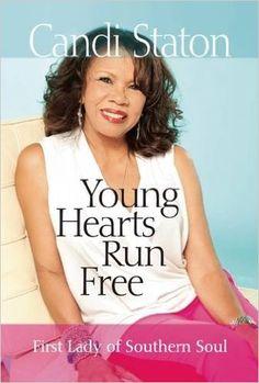 Candi Staton: 'Young Hearts Run Free: First Lady of Southern Soul' [Paperback] (2016)