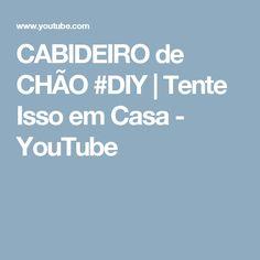 CABIDEIRO de CHÃO #DIY | Tente Isso em Casa - YouTube
