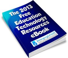 EmergingEdTech's 2013 Free Education Technology Resource eBook cover image