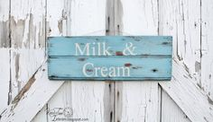 Milk & Cream  Handpainted Sign  Antique Wood by KnickofTime, $23.00