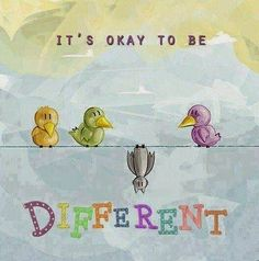 its+ok+to+be+different.jpg 525×530 pixels