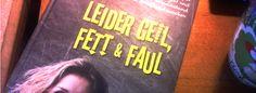 Buchrezension: Leider geil, fett & faul von Christian Zippel