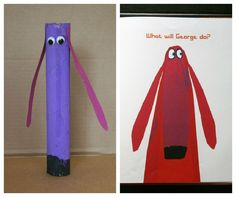 Oh No, George! Paper Tube Craft