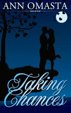 Taking Chances (The Chances and Choices Duology - Book 1 of 2 - Contemporary Romance) - http://bit.ly/1fa3mXb