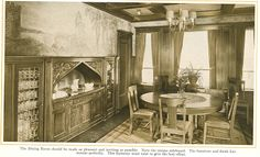 """Pleasant Dining Room from """"The Home Beautiful"""" 1915. Unique sideboard."""