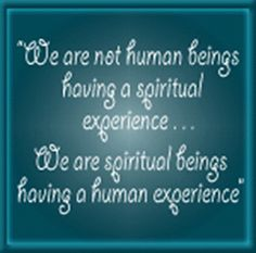 spiritual people images | ... spiritual experience...We are spiritual beings having a human