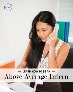 Learn how to be an above average intern