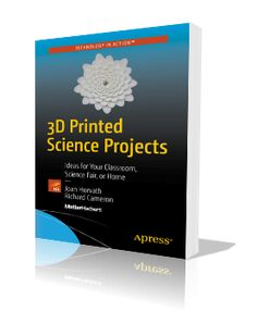 3D Printed Science Projects Cover Image