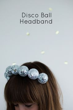DIY Disco Ball Headband by @asubtlerevelry | NYE Outfit Ideas