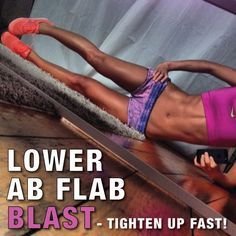 Lower Ab Flab Blast! omg my abs are soo sore now!