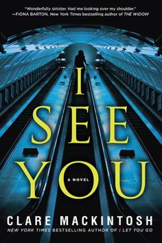 Clare Mackintosh's I See You makes our list of psychological thriller books to read in 2017.