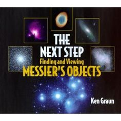 Outstanding book that describes each Messier object, and includes a photo of each one that resembles what you would see in a backyard telescope (as opposed to the Hubble space telescope).