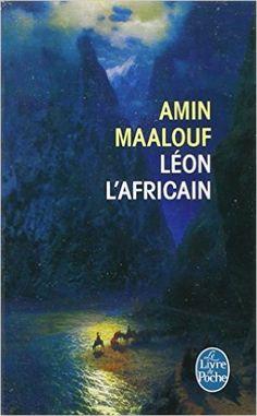 Amazon.fr - Léon l'Africain - Amin Maalouf - Livres Pdf Book, Amin Maalouf, Literature Books, Jaba, Bookstagram, Great Books, Writing A Book, Romans, Book Worms