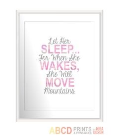 Nursery quote print Let Her Sleep For When She Wakes by MiraDoson, $18.00