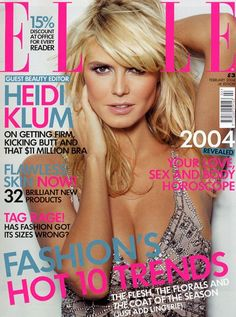 Heidi Klum - Elle Magazine [United Kingdom] (February 2004) Magazine Mode, Elle Magazine, Magazine Covers, New Horoscope, Becoming An American Citizen, Tyra Banks, Princess Caroline, Rosie Huntington Whiteley, Cover Model