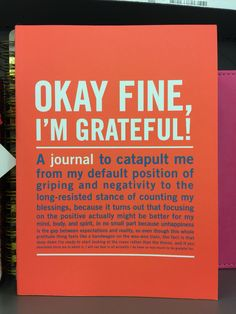Saw this in the journals at Target. Love it bc sometimes, I don't feel grateful at all. #beAuthentic #gratitude #quote