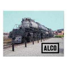 Union Pacific Railroad Alco Big Boy Steam Engine Posters - $11.85 - Paper Type: Value Poster Paper (Matte)-Poster with ALCO Logo. The vintage Union Pacific Railroad Big Boy was the largest steam locomotive (engine) ever built.