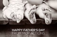 Happy Father's Day from MCP Actions. Photo courtesy of Christine Sines. http://www.mcpactions.com/blog/2013/06/16/happy-fathers-day-from-mcp-actions/