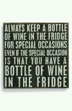 Main Image - Primitives by Kathy 'Always Keep a Bottle of Wine' Box Sign Wine Wednesday, Wine Signs, Wine Quotes, Vodka Quotes, In Vino Veritas, Box Signs, Wine Time, Wise Words, Favorite Quotes