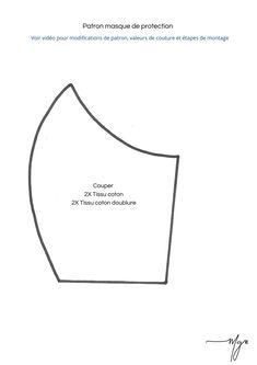 Cliquez pour voir mon article sur la fabrication de masque de protection par soi-même. Techniques Couture, Chart, Letters, Stickers, Diy, Sewing Ideas, Craft, Mascaras, Mask Template