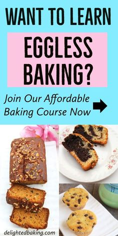 Want to learn eggless baking? If yes, then here's an affordable baking course for you. Join now to learn the basics of baking as well as easy eggless baking recipes. Cake Recipes For Beginners, Baking For Beginners, Easy Cake Recipes, Cupcake Recipes, Yummy Recipes, Yummy Food, Baking Basics, Baking Tips, Baking Recipes