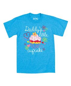 This Turquoise 'Daddy's Little Cupcake' Tee - Toddler & Girls is perfect! #zulilyfinds