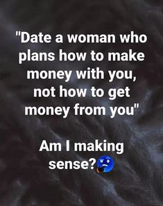 Make Sense, How To Get Money, Dating Tips, How To Plan, Heart, Dating Advice, Hearts