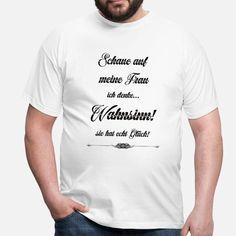 Meine Frau Wahnsinn Schwarz Spruch für Männer Männer T-Shirt | Spreadshirt Unisex, Pullover, Mens Tops, Fashion, My Wife, Madness, Heather Grey, Cool Sayings, Clothes