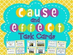 Cause and Effect Task Cards { Generating with Pictures & Text }