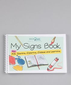 """My Signs Book: """"Packed with ASL, coloring, collage, and learning resources. recommened for 5 years and up. Sign Language Games, Sign Language For Kids, American Sign Language, Learn A New Language, Early Learning, Kids Learning, Asl Signs, Bound Book, Social Stories"""