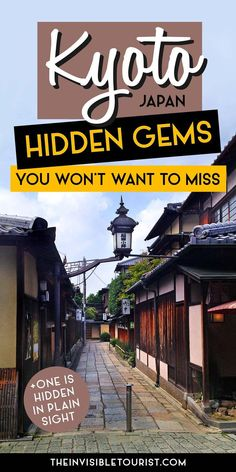 Kyoto Hidden Gems You Won't Want to Miss   The Invisible Tourist #kyoto #kyotojapan #kyotoitinerary #kyotothingstodo #hiddengems #kyototravel