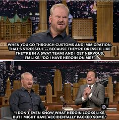 Something to keep in mind when traveling.....hahahahaha....I love his deadpan delivery.