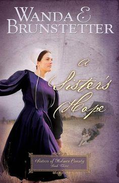 A Sister's Hope By Wanda E. Brunstetter