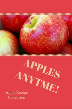 Enjoy apples anytime with these 4 quick and easy recipes from salads, to casseroles to dessert.