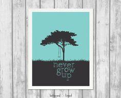 Never Grow Up -  8x10 print - Nursery, Playroom, Home Decor, Art, Quote, Lyrics, Blue, Yellow, Gray, Tree, Peter Pan