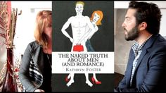 Part9   The Naked Truth About Men And Romance   Kathryn Foster, Ph D duce 6