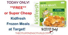 TODAY ONLY! HOT FREEBIE OR CHEAPO DEAL! Get a Kidfresh Frozen Meal for FREE or only $0.24! (reg $2.82!) You aren't going to want to miss this! Ends 9/27!  Click the link below to get all of the details ► http://www.thecouponingcouple.com/cheap-kidfresh-frozen-meal-deal-target/ #Coupons #Couponing #CouponCommunity  Visit us at http://www.thecouponingcouple.com for more great posts!