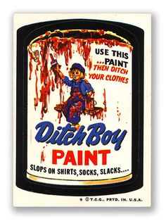 Topps Wacky Packages  6th Series 1974 DITCH BOY PAINT