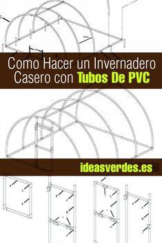 Como Hacer Un Invernadero Casero Con Tubos De PVC - Ideas Verdes