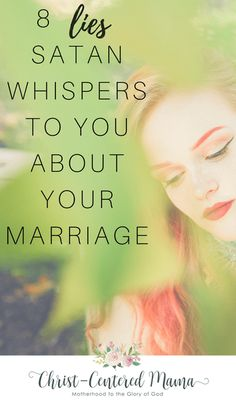 8 Lies Satan Whispers To You About Your Marriage Satan sees Christians in their weak moments and pounces. Christian marriage is one of the most attacked institutions for good reason. It points to Christ. #christianmarriage #christianliving #BibleVerse #biblicalliving #proverbs31 #satanslies