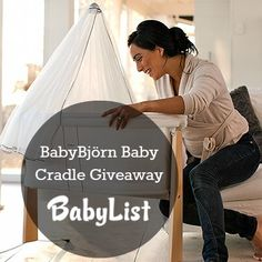 BabyBjorn Baby Cradle Giveaway from BabyList    @BabyList Baby Registry #giveaway