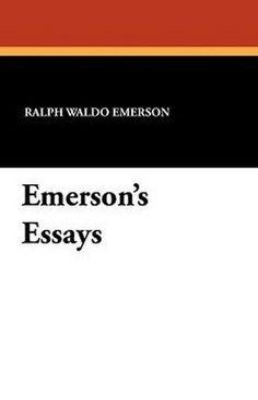 Emerson's Essays, by Ralph Waldo Emerson (Paperback)